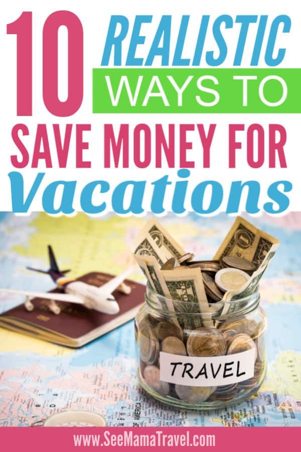 save money for travel, budget for vacations