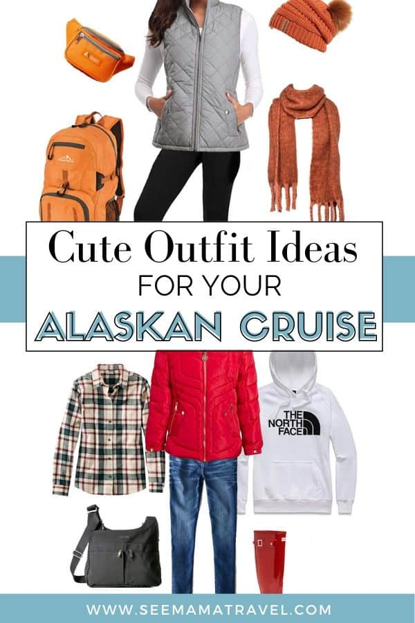 Cute outfits for your Alaskan Cruise